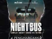 Banyak yang Penasaran, Film Night Bus kembali Diputar di Bioskop